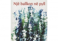 """Edmond Tupja me """"Një ballkon në pyll"""" nga Julien Gracq"""